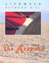The Arapaho - Raymond Bial