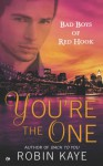 You're The One - Robin Kaye