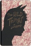 The Wild Things - Dave Eggers