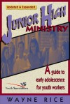 Junior High Ministry - Wayne Rice