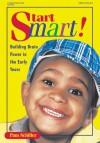 Start Smart: Building Brain Power in the Early Years - Pam Schiller, Cheryl Kirks Neil
