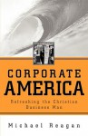 Corporate America - Michael Reagan