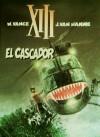 XIII, tom 10: El Cascador - Jean Van Hamme, William van Cutsem