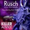 Killer Advice - Kristine Kathryn Rusch, Kris DeLake, Rish Outfield