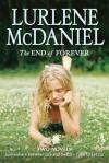 The End of Forever - Lurlene McDaniel