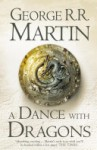 A Dance With Dragons Complete Edition (Two in One) (A Song of Ice and Fire, Book 5) - George R. R. Martin