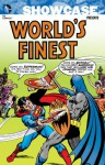 Showcase Presents: World's Finest, Vol. 4 - Cary Bates, Neal Adams, Jim Shooter, Bob Haney, Robert Kanigher, Mike Friedrich, Dennis O'Neil, Curt Swan, Ross Andru, Dick Dillin
