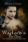 The Warlord's Bride - Monica Vale