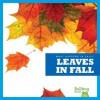 Leaves in Fall - Mari C. Schuh