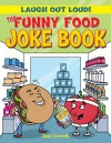 The Funny Food Joke Book - Sean Connolly