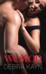 Weston (A Hard Body Novel) - Debra Kayn