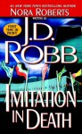 Imitation in Death (In Death, #17) - J.D. Robb