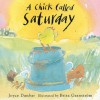 A Chick Called Saturday - Joyce Dunbar