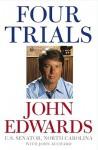 Four Trials - John Reid Edwards, John Auchard