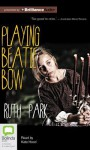 Playing Beatie Bow - Ruth Park, Kate Hood