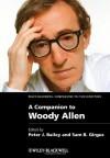 A Companion to Woody Allen - Peter J. Bailey, Sam B. Girgus