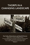 Thorps in a Changing Landscape - Paul Cullen, Richard Jones, David Parsons