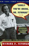 """Surely You'Re Joking,Mr. Feynman!"" Adventures Of A Curious Character - Richard P. Feynman"