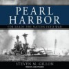 Pearl Harbor: FDR Leads the Nation Into War - Steven M. Gillon, John Pruden