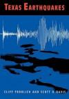 Texas Earthquakes - Cliff Frohlich, Scott Davis