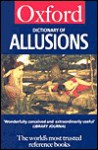 The Oxford Dictionary of Allusions - Andrew Delahunty, Penelope Stock