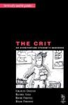 Crit - An Architectural Student's Handbook - Charles Doidge, Rachel Sara, Rosie Parnell, Mark Parsons