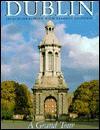 Dublin: A Grand Tour - Jacqueline O'Brien, Desmond Guinness