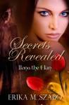 Secrets Revealed - Erika M. Szabo