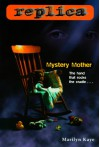 Mystery Mother - Marilyn Kaye
