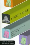 Minority Report: Evaluating Political Equality in America - John D. Griffin, Brian Newman