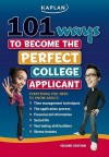 101 Ways to Become the Perfect College Applicant - Jeanine Le Ny, Cynthia Ierardo