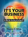 It's Your Business: So What Are You Going to Do about It? - Thomas Miller