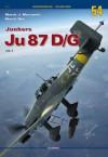 Ju 87 D/G: Vol. 1 - Marek Murawski, Marek Ryś