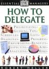 How to Delegate - Robert Heller
