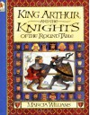 King Arthur And The Knights Of The Round Table - Marcia Williams