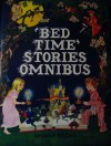 Bedtime Stories Omnibus - Lucy Kincaid, Rosalind Sutton, David Eden