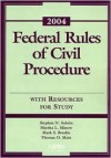 Federal Rules of Civil Procedure with Resources for Study - Stephen N. Subrin, Minow, Brodin
