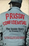 Prison Confidential - Prisoner X, Victor J. Banis