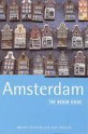 The Rough Guide to Amsterdam - Martin Dunford, Jack Holland