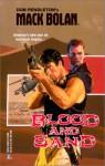 Blood and Sand - Dan Schmidt, Don Pendleton