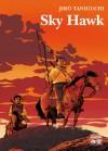 Sky Hawk - Jirō Taniguchi