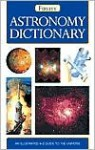 Astronomy Dictionary - John Woodruff