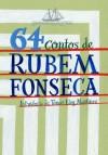 64 Contos de Rubem Fonseca - Rubem Fonseca