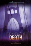 The Bridge of Death - Megan Atwood