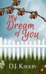 My Dream of You - D.J. Kirkby