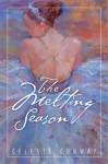The Melting Season - Celeste Conway