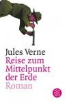 Reise Zum Mittelpunkt Der Erde - Jules Verne