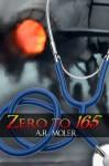 Zero to 165 - A.R. Moler
