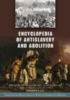 Encyclopedia Of Antislavery And Abolition - Peter P. Hinks