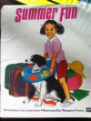 Summer Fun - Lucy Lawrence, Margaret Power